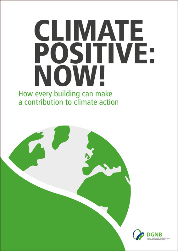"DGNB brochure ""Climate Positive: now!"""