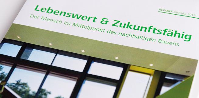 """DGNB Report """"Lebenswert und Zukunftsfähig – Der Mensch im Mittelpunkt des nachhaltigen Bauens"""""""